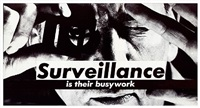 untitled (surveillance is their busywork) by barbara kruger
