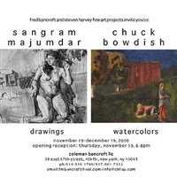 sangram majumdar: drawings<br>chuck bowdish: watercolors