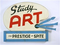 study art sign (for prestige or spite) by john waters