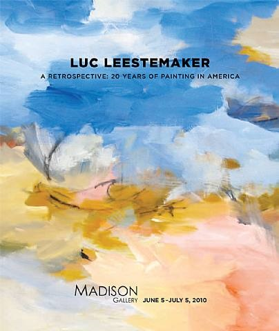 luc leestemaker - a retrospective: 20 years of painting in america