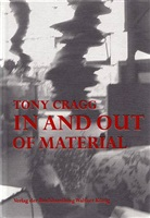 tony cragg – in and out of material