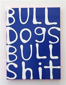 bull dogs bull shit by hadrien dussoix