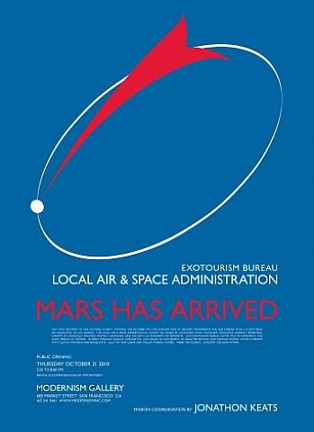 mars has arrived poster - thursday, october 21, 5:30-8:00pm by jonathon keats