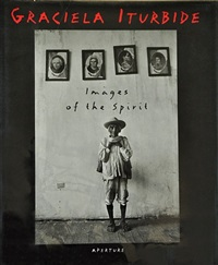 (book) images of the spirit by graciela iturbide