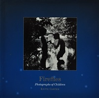 (book) fireflies, photographs of children by keith carter