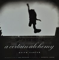 (book) a certain alchemy by keith carter