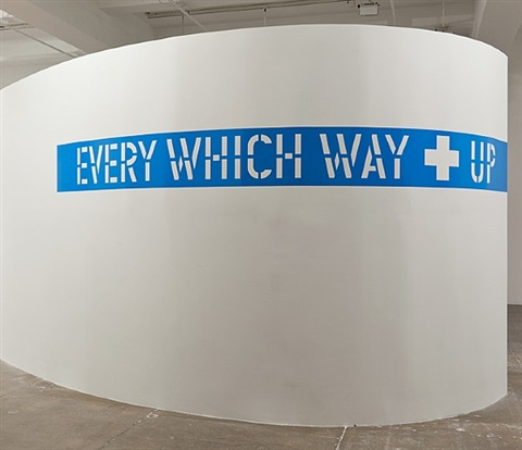 every which way + up by lawrence weiner