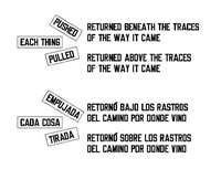 returned beneath the traces of the way it came returned above the traces of the way it came pushed each thing pulled by lawrence weiner