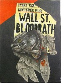 wall street bloodbath by sue coe