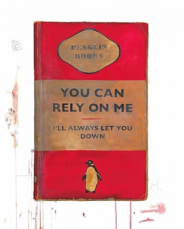 you can rely on me, i'll always let you down by harland miller