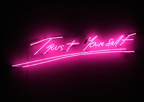 trust yourself by tracey emin