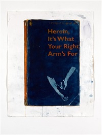 heroin, it's what your right arm's for by harland miller