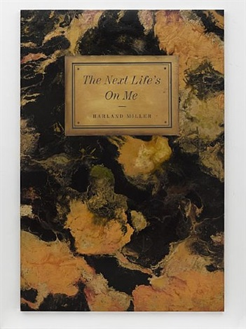 the next life's on me by harland miller