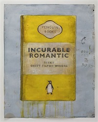 incurable romantic seeks dirty filthy whore (yellow) by harland miller
