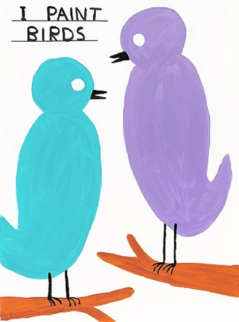 untitled (i paint birds) by david shrigley