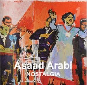 assad arabi: nostalgia