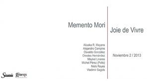 memento mori | joie de vivre