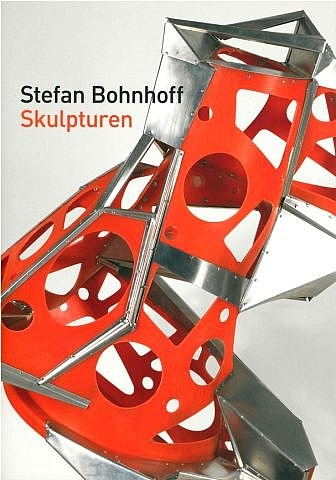 katalog: stefan bohnhoff 'skulpturen' by stefan bohnhoff