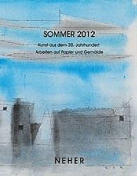 sommer 2012. kunst aus dem 20. jahrhundert - arbeiten auf papier und gemälde