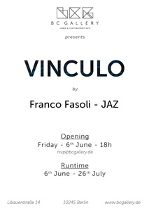 flyer vinculo by franco fasoli - jaz at bc gallery by jaz