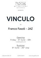 flyer vinculo by franco fasoli - jaz at bc gallery by jaz