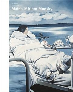maina-miriam munsky. die angst wegmalen. bestandsverzeichnis der gemälde und zeichnungen 1964-1998