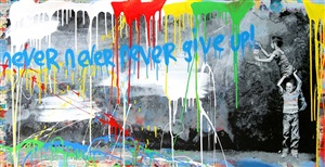 never never give up by mr. brainwash