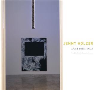 jenny holzer dust paintings by jenny holzer