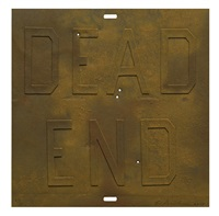 rusty signs – dead end 3 by ed ruscha