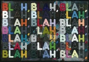 blah, blah, blah by mel bochner