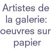 artistes de la galerie:oeuvres sur papier