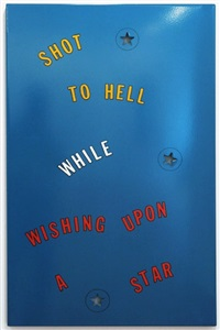 shot to hell by lawrence weiner