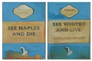 Harland Miller, See Naples and die, see Whitby and live