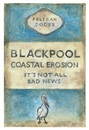 Harland Miller, Blackpool coastal erosion - It's not all bad news