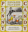 Edward Gorey, Penny candy (sketch for Penny Candy by Edward Fenton)