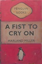 Harland Miller, A Fist to Cry On