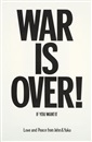 Yoko Ono and John Lennon, War is over