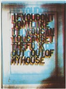 Christopher Wool, My House I