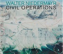 Walter Niedermayr, Civil Operations (bk w/2 works)