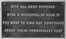 Selection (Spit all over someone...) (from the Survival series) by Jenny Holzer