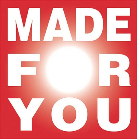 Made For You by Barbara Kruger